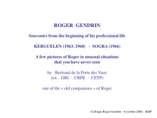 Colloque Roger Gendrin – 6 octobre 2008 – BdlP