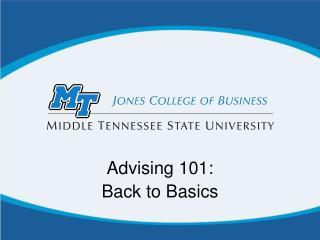 Advising 101: Back to Basics