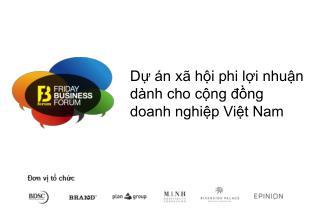 Dự án xã hội phi lợi nhuận dành cho cộng đồng doanh nghiệp Việt Nam