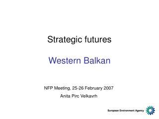 Strategic futures  W estern Balkan