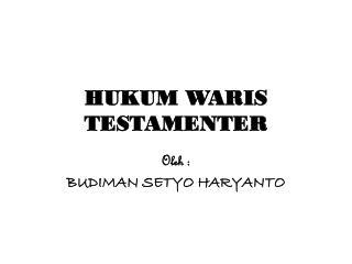 HUKUM WARIS TESTAMENTER
