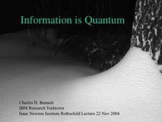 Information is Quantum