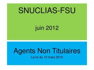 SNUCLIAS-FSU juin 2012