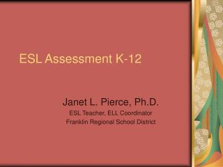 ESL Assessment K-12