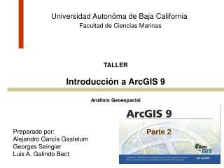 Universidad Autonóma de Baja California Facultad de Ciencias Marinas