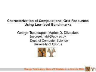 Characterization of Computational Grid Resources Using Low-level Benchmarks