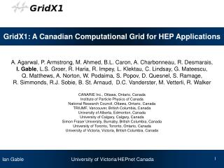 GridX1: A Canadian Computational Grid for HEP Applications