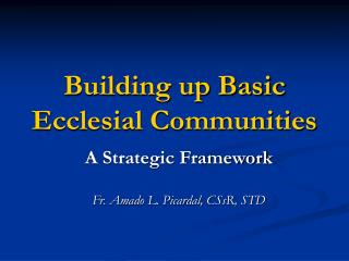 Building up Basic Ecclesial Communities