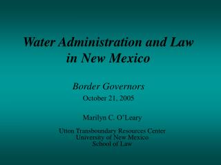 Water Administration and Law  in New Mexico