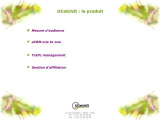 UCatchIt : le produit