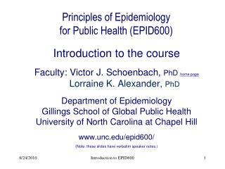 Principles of Epidemiology  for Public Health (EPID600)