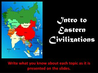 Intro to Eastern Civilizations
