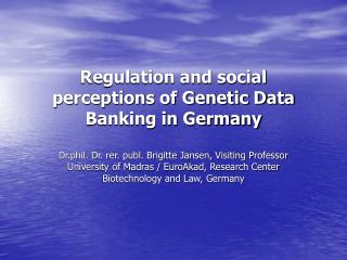 Regulation and social perceptions of Genetic Data Banking in Germany