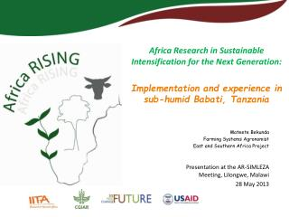 Africa Research in Sustainable Intensification for the Next Generation: