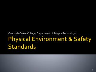 Physical Environment & Safety Standards