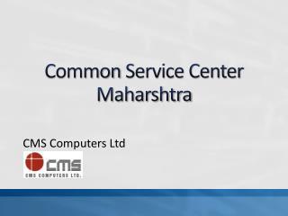 Common  Service Center Maharshtra