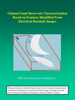 Channel Sand Reservoir Characterization  Based on Features Identified From  Electrical Borehole Images
