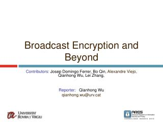 Broadcast Encryption and Beyond