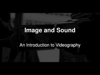 Image and Sound
