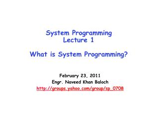 System Programming Lecture 1 What is System Programming?