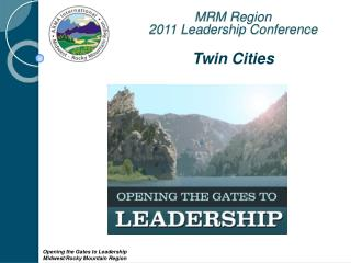 MRM Region  2011 Leadership Conference Twin Cities