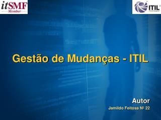 Gest�o  de  Mudan�as  - ITIL