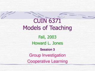 CUIN 6371 Models of Teaching