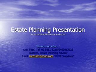 Estate Planning Presentation probatewilllawyersaustralia