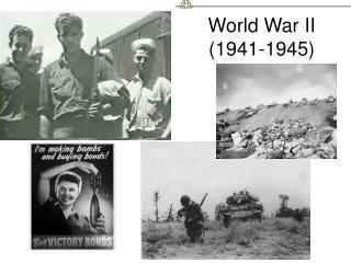 World War II (1941-1945)