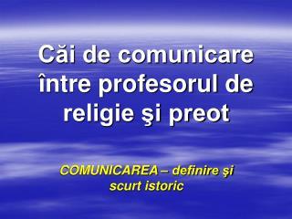 Căi de comunicare între profesorul de religie şi preot