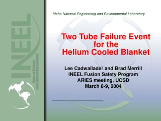 Two Tube Failure Event for the  Helium Cooled Blanket