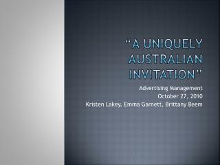�A Uniquely  australian  invitation�