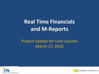 Real Time Financials  and M-Reports