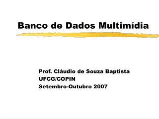Banco de Dados Multimídia