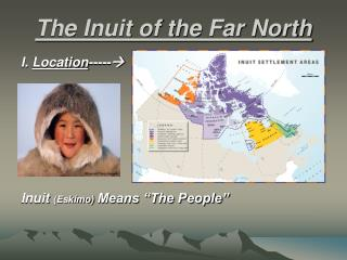 The Inuit of the Far North