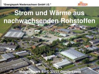 Industriepark 6   D 27777 Ganderkesee