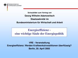 Energieeffizienz - eine wichtige Säule der Energiepolitik