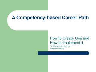 A Competency-based Career Path