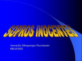 SOPROS INOCENTES