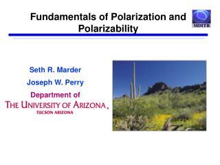 Fundamentals of Polarization and Polarizability