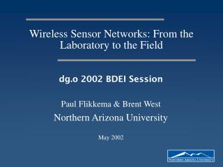 Wireless Sensor Networks: From the Laboratory to the Field