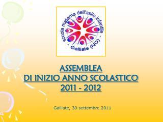 ASSEMBLEA  DI INIZIO ANNO SCOLASTICO 2011 - 2012