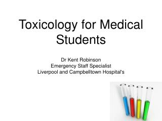 Toxicology for Medical Students