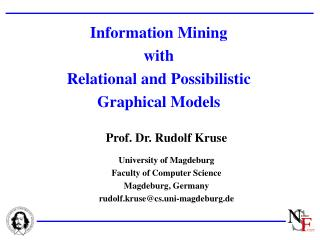 Information Mining  with  Relational and Possibilistic Graphical Models