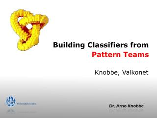 Building Classifiers from  Pattern Teams