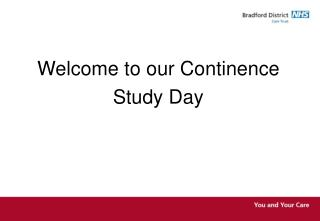 Welcome to our Continence  Study Day
