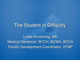 The Student in Difficulty