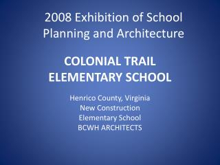 COLONIAL TRAIL  ELEMENTARY SCHOOL