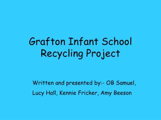 Grafton Infant School Recycling Project