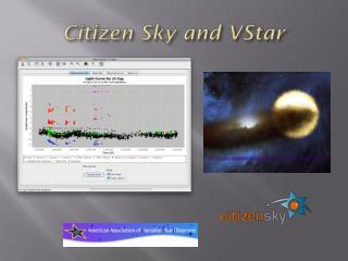 Citizen Sky and  VStar